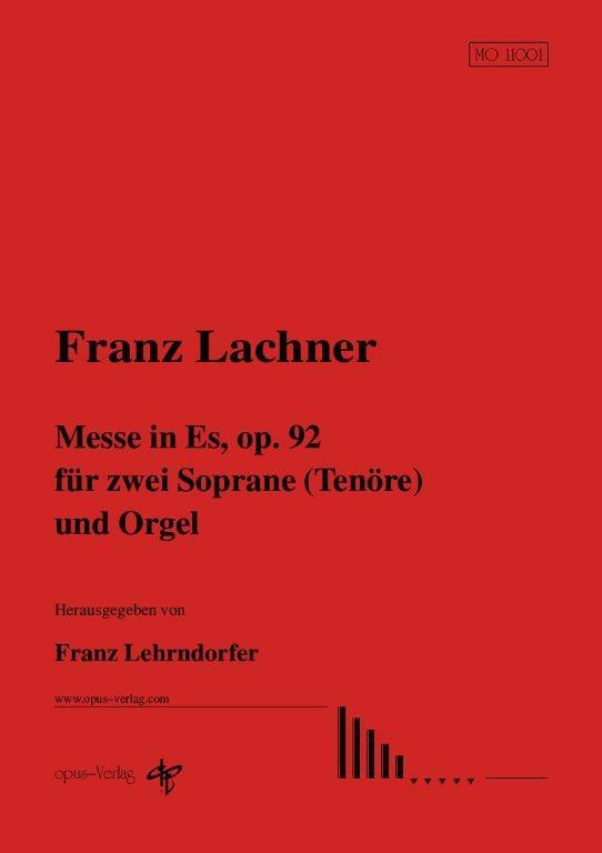 F. Lachner: Messe in Es, op. 92 (Bearb.: F. Lehrndorfer)