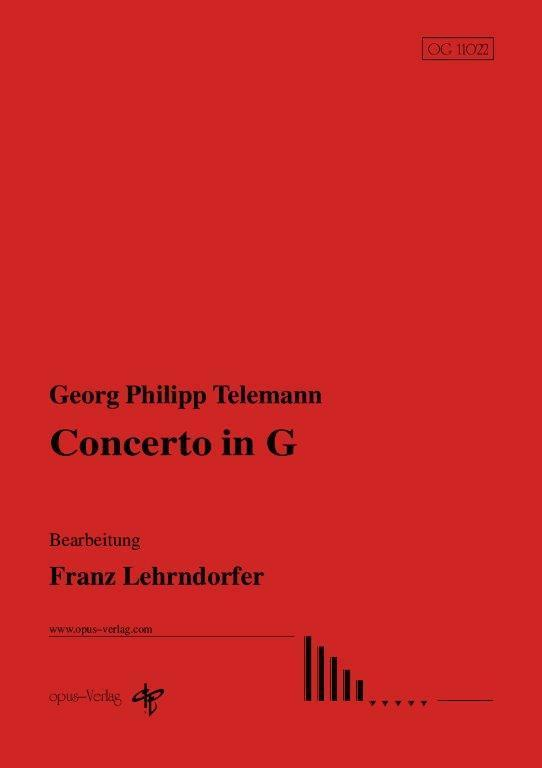 G. Ph. Telemann: Concerto in G (Bearb.: F. Lehrndorfer)